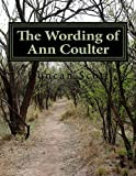 The Wording of Ann Coulter (English Edition)