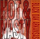 Hot & Nasty-Best of Black Oak