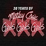 モトリー・クルー<br />モトリー・クルー『XXX: 30 Years of Girls, Girls, Girls』【初回限定盤CD+ボーナスDVD(日本語解説書封入/日本語字幕付/歌詞対訳付)】