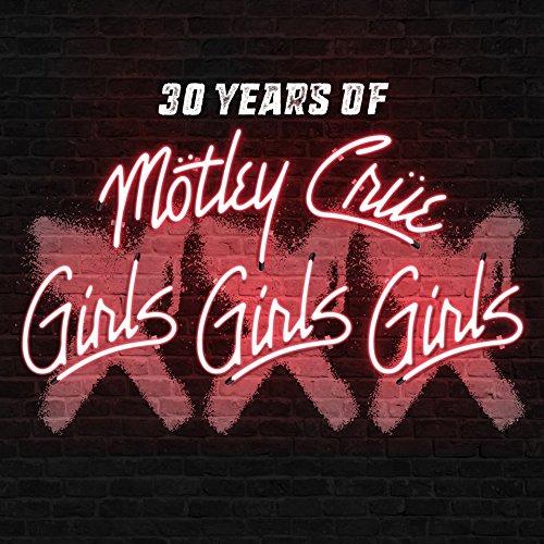 モトリー・クルー『XXX: 30 Years of Girls, Girls, Girls』【初回限定盤CD+ボーナスDVD(日本語解説書封入/日本語字幕付)】