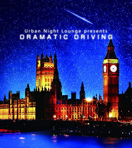 Urban Night Lounge presents DRAMATIC DRIVING
