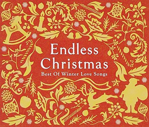 エンドレス・クリスマス~ベスト・オブ・ウィンター・ラブ・ソングス~