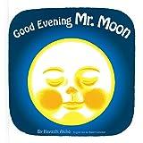 Good Evening Mr.Moon おつきさまこんばんは (英語でたのしむ 福音館の絵本)