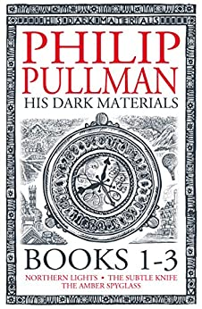 His Dark Materials: The Complete Trilogy by [Pullman, Philip]