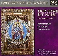 Gregorianische Gesänge: Messgesänge im Advent