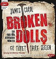 Broken Dolls: Er toetet ihre Seelen (Ungekuerzte Lesung)
