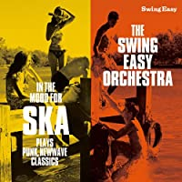 IN THE MOOD FOR SKA~PLAYS PUNK,NEWWAVE CLASSICS