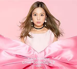 【メーカー特典あり】Love Collection 2 〜pink〜(初回生産限定盤)(DVD付)(Love Collection 2 ~pink~絵柄A5サイズクリアファイル付)