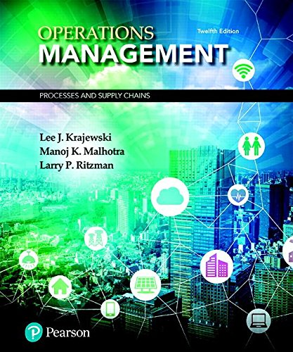 Download Operations Management: Processes and Supply Chains (12th Edition) (What's New in Operations Management) 0134741064