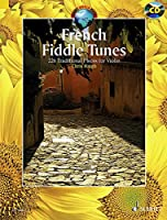 French Fiddle Tunes: 227 Traditional Pieces for Violin (Schott World Music)