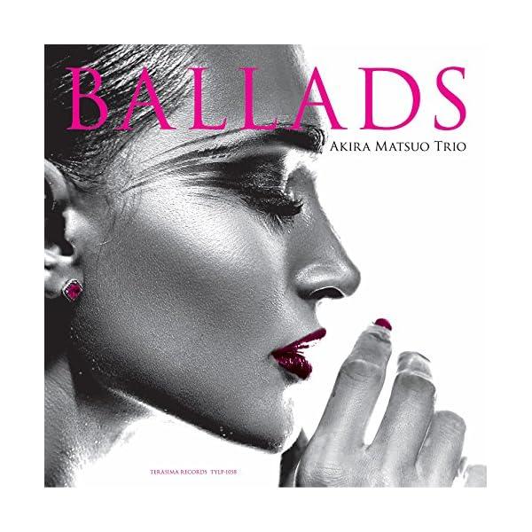 BALLADS【完全初回限定アナログ盤】 [An...の商品画像