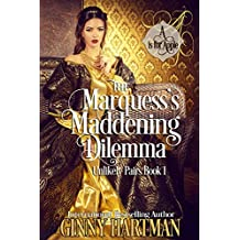 The Marquess's Maddening Dilemma (Unlikely Pairs Book 1)