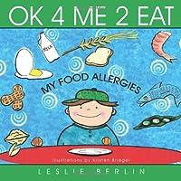Ok 4 Me 2 Eat: My Food Allergies
