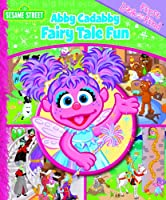 Abby Cadabby Fairy Tale Fun (First Look and Find)