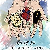 This Mind of Mine [Explicit]