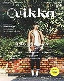 Vikka Vol.21 2015年 10 月号