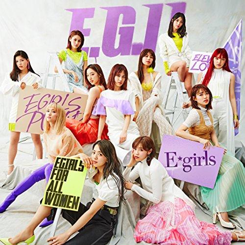 """【E-girlsの2018年ライブ情報まとめ】6月から始まるツアー""""E.G. 11""""の日程も公開!の画像"""
