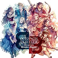 OCTOPATH TRAVELER Arrangements -Break & Boost- (特典なし)