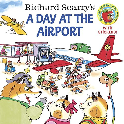 Richard Scarry's A Day at the Airport (Pictureback(R))の詳細を見る