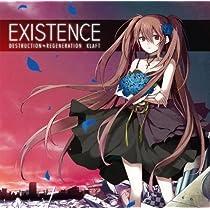 EXISTENCE (イグジスタンス)