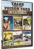 Tales from the Prison Yard - 6 Features [DVD]