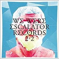 WE WERE ESCALATOR RECORDS 2.2