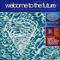 Welcome to the Future II