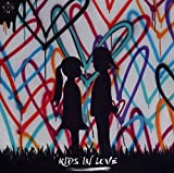 Kids in Love -Ext. ed.-