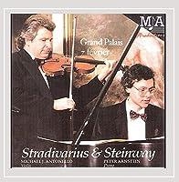 Stradivarius & Steinway