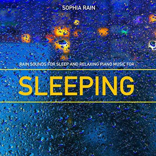 amazon music sophia rainのsleeping music for deep sleep with rain