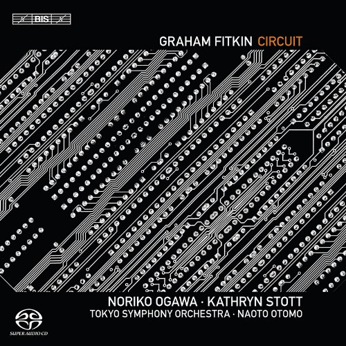 グラハム・フィトキン : サーキット (Graham Fitkin : Circuit)  (SACD Hybrid)