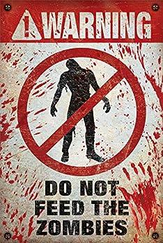 ポスター 警告 ゾンビに餌をやらないで PP-33086