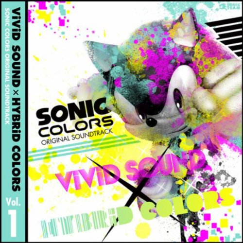 SONIC COLORS ORIGINAL SOUNDTRACKViViD SOUND × HYBRiD COLORS Vol. 1
