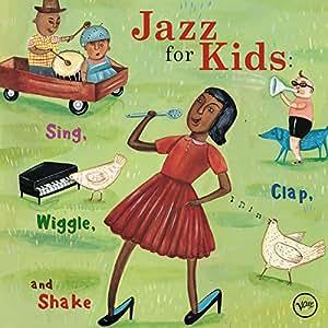 JAZZ FOR KIDS: SING, CLAP