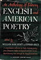 An Anthology of Famous English and American Poetry,