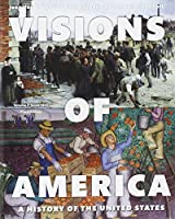 Visions of America: A History of the United States, Volume Two Plus NEW MyLab History without Pearson eText -- Access Card Package (3rd Edition)