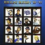 REGGAE BLESSIN'10'~'11-RUDE FISH MUSIC 5-(紙ジャケット仕様)