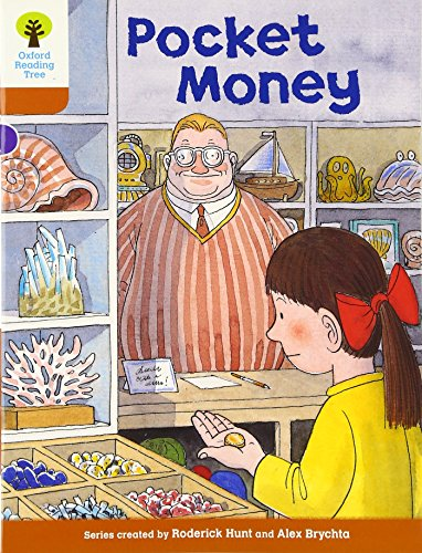 Oxford Reading Tree: Level 8: More Stories: Pocket Money (Biff, Chip and Kipper Stories)の詳細を見る