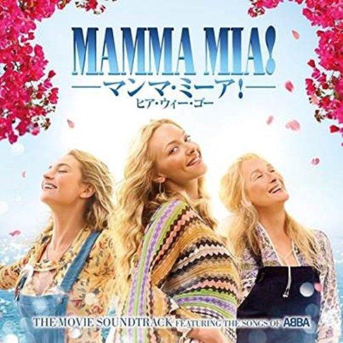 マンマ・ミーア! ヒア・ウィー・ゴー ザ・ムーヴィー・サウンドトラック