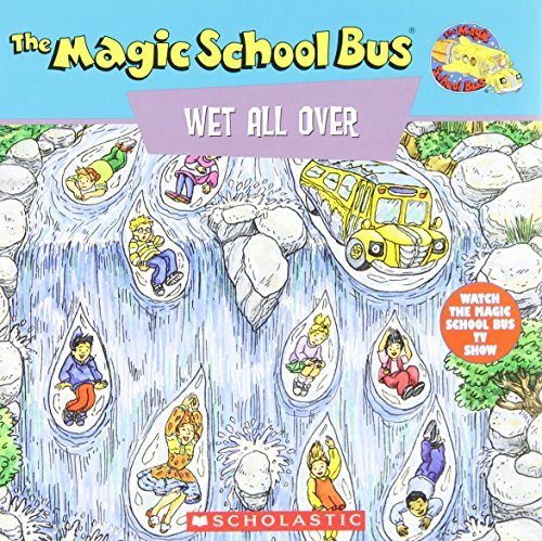 The Magic School Bus Wet All Over: A Book About the Water Cycleの詳細を見る