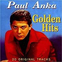 Paul Anka Golden Hits by PAUL ANKA (2001-05-01)