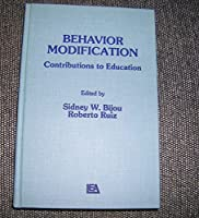 Behavior Modification: Contributions to Education