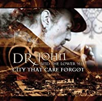 City That Care Forgot by Dr.John (2008-09-24)