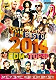 DON'T STOP THE PARTY THE BEST OF 2014 EDM vs TOP40