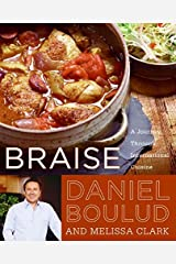 Braise: A Journey Through International Cuisine Hardcover
