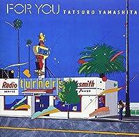 For You by Tatsuro Yamashita (2002-02-14)