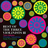 BEST OF THE THREE VIOLINISTS III 画像