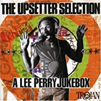 Upsetter Selection: A Lee Perry Jukebox