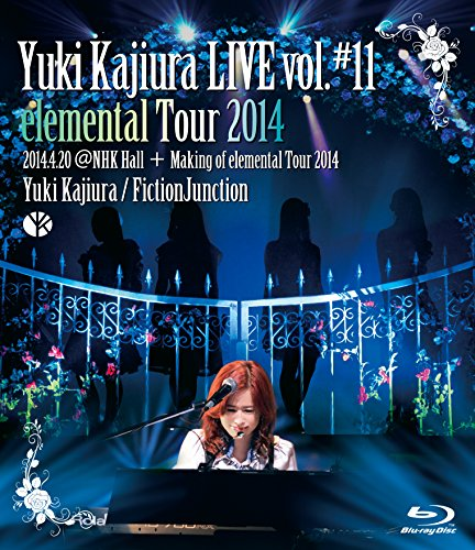 梶浦由記 Yuki Kajiura LIVE vol.#11 elemental Tour 2014.4.20@NHK Hall + Making of elemental Tour 2014 [Blu-ray]