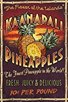 kaanapali、ハワイ–パイナップルVintage Sign 16 x 24 Signed Art Print LANT-57047-709